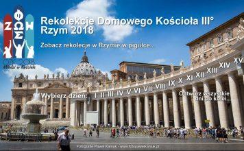 Oaza Rekolekcyjna Domowego Kościoła III st. w Rzymie 2018